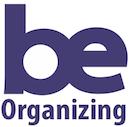 Be Organizing